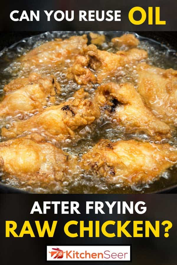 Chicken wing deep fried on hot vegetable palm oil at frying pan, Can You Reuse Oil After Frying Raw Chicken?
