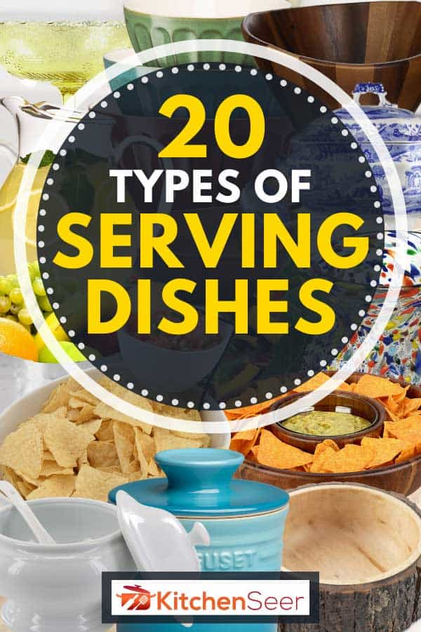 A collage of different types of serving dishes, 20 Types Of Serving Dishes