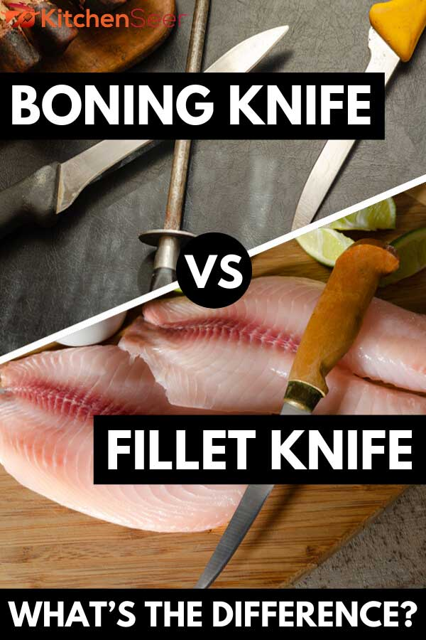 Collage of a boning knife and a fillet knife, Boning Knife vs. Fillet Knife: What's The Difference?