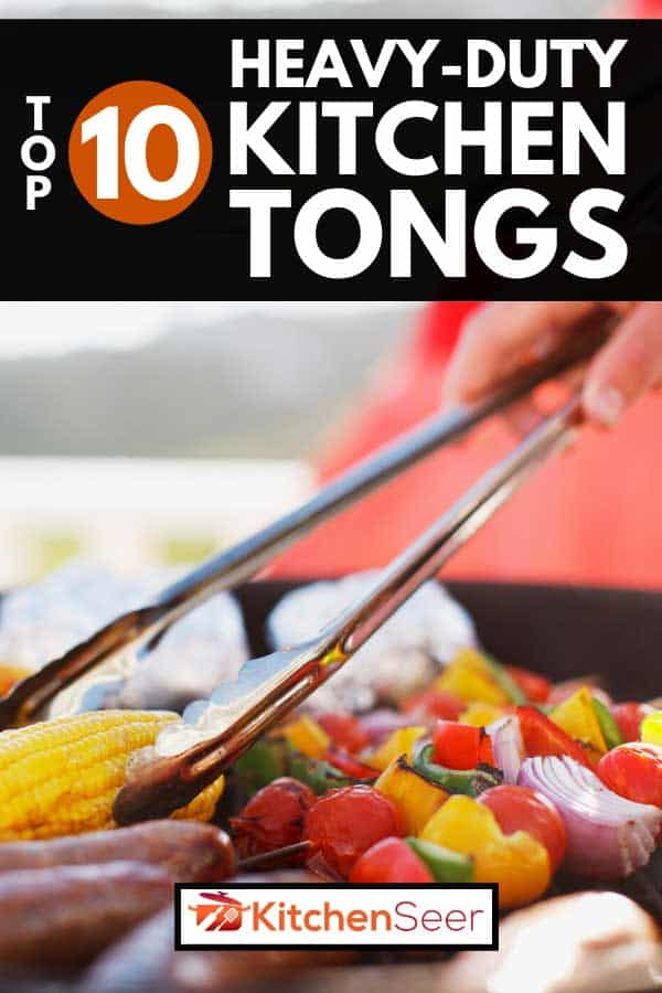 Close up of a person using kitchen tong grilling food, Top 10 Heavy-Duty Kitchen Tongs