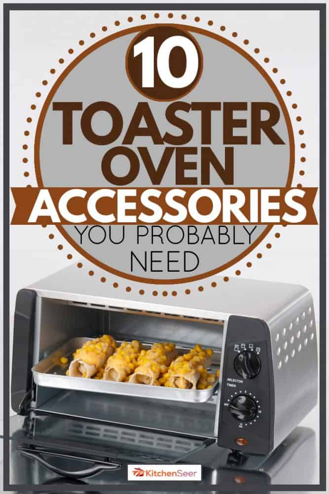Toaster oven opened after toasting food, 10 Toaster Oven Accessories You Probably Need