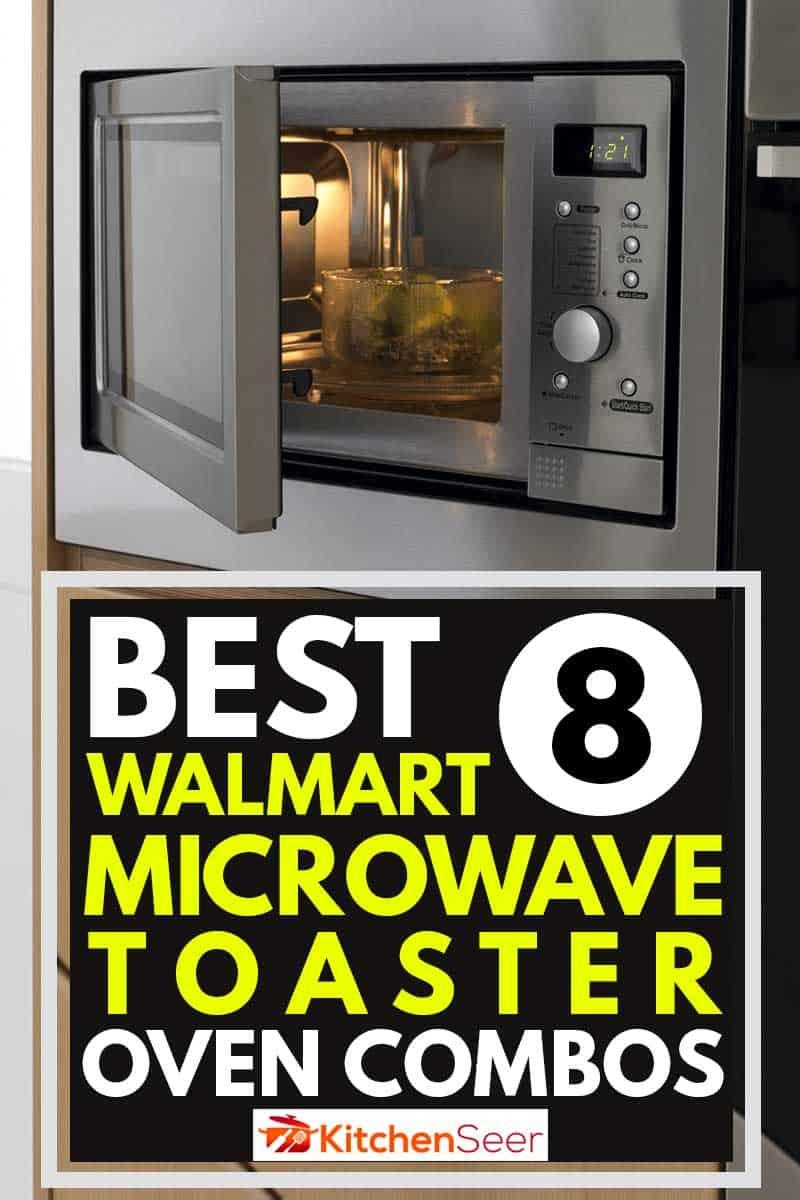 Best 8 Walmart Microwave Toaster Oven Combos Kitchen Seer