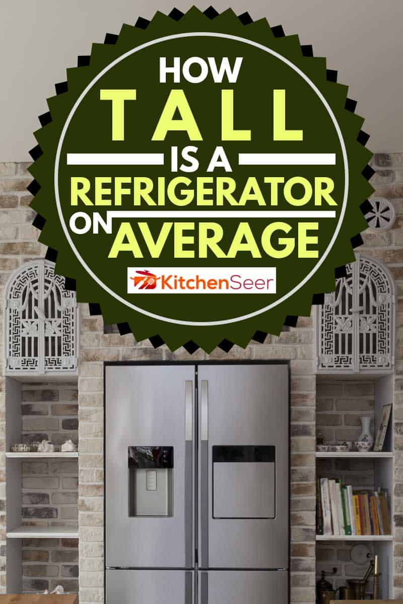 Average size silver refrigerator in kitchen, How Tall Is A Refrigerator On Average?