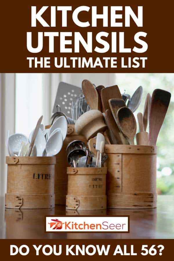 Kitchen utensils in containers on table, Kitchen Utensils: The Ultimate List [Do You Know All 56?]