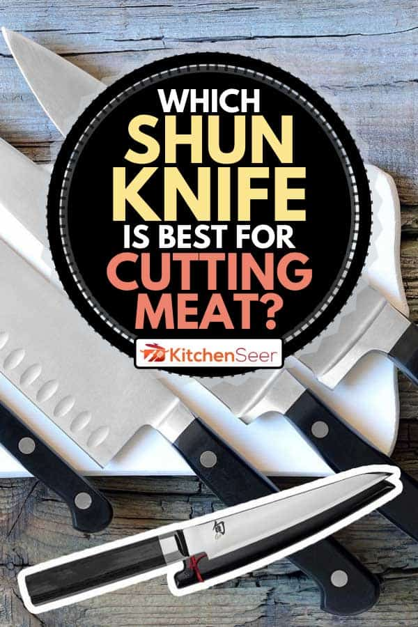 Collage of a Shun knife and kitchen knives on a chopping board, Which Shun Knife Is Best for Cutting Meat?