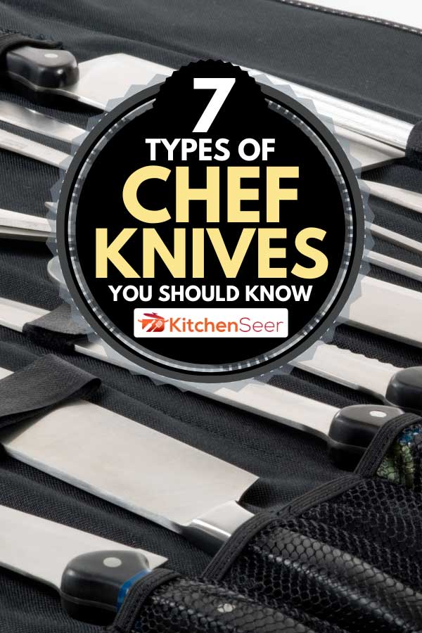 Professional Chef's knife set, 7 Types of Chef Knives You Should Know