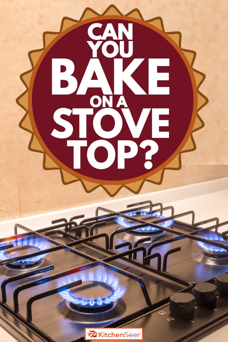 A stove top with all its burners turned on, Can You Bake On A Stove Top?