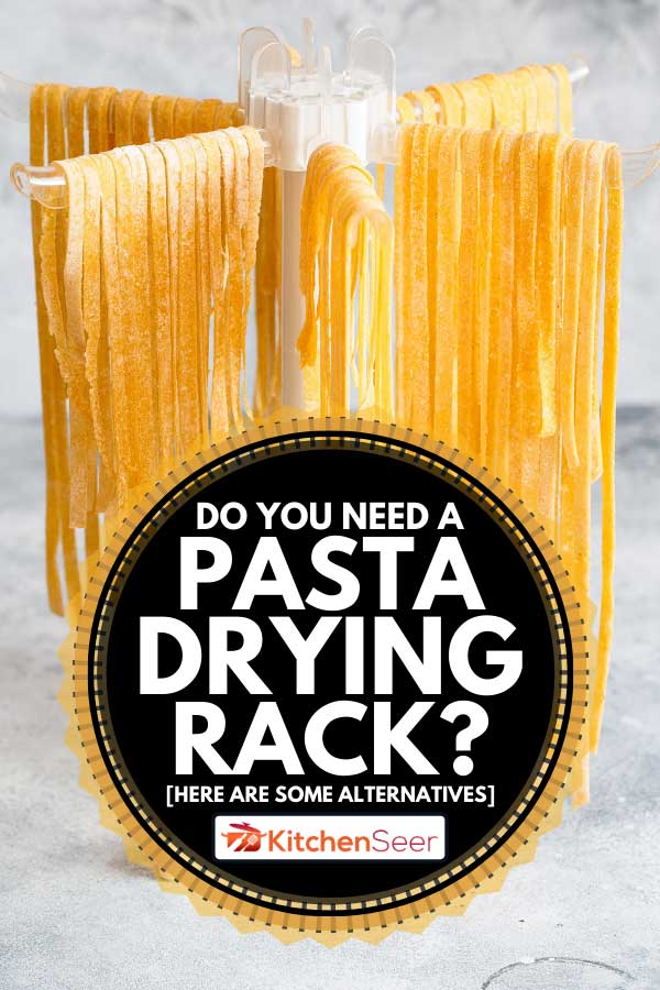 Pasta linguine hanging on rack to dry, Do You Need A Pasta Drying Rack? [Here are some alternatives]