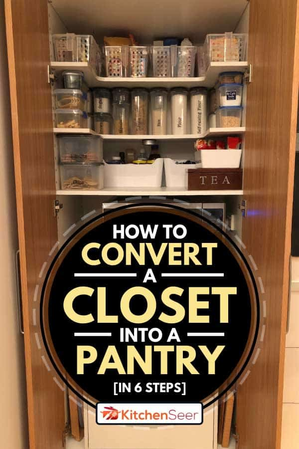 Organized pantry with snacks and baking ingredients, How To Convert A Closet Into A Pantry [In 6 Steps]