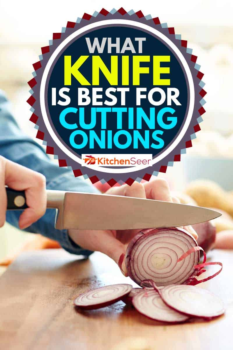 Midsection image of woman cutting onion in kitchen, What Knife Is Best For Cutting Onions?
