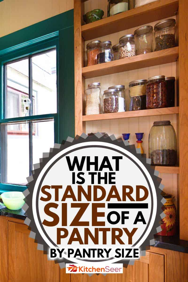 A contemporary classic kitchen renovation remodeling featuring a pantry storage shelf and maple cabinet, What is the Standard Size of a Pantry? [By Pantry Type]