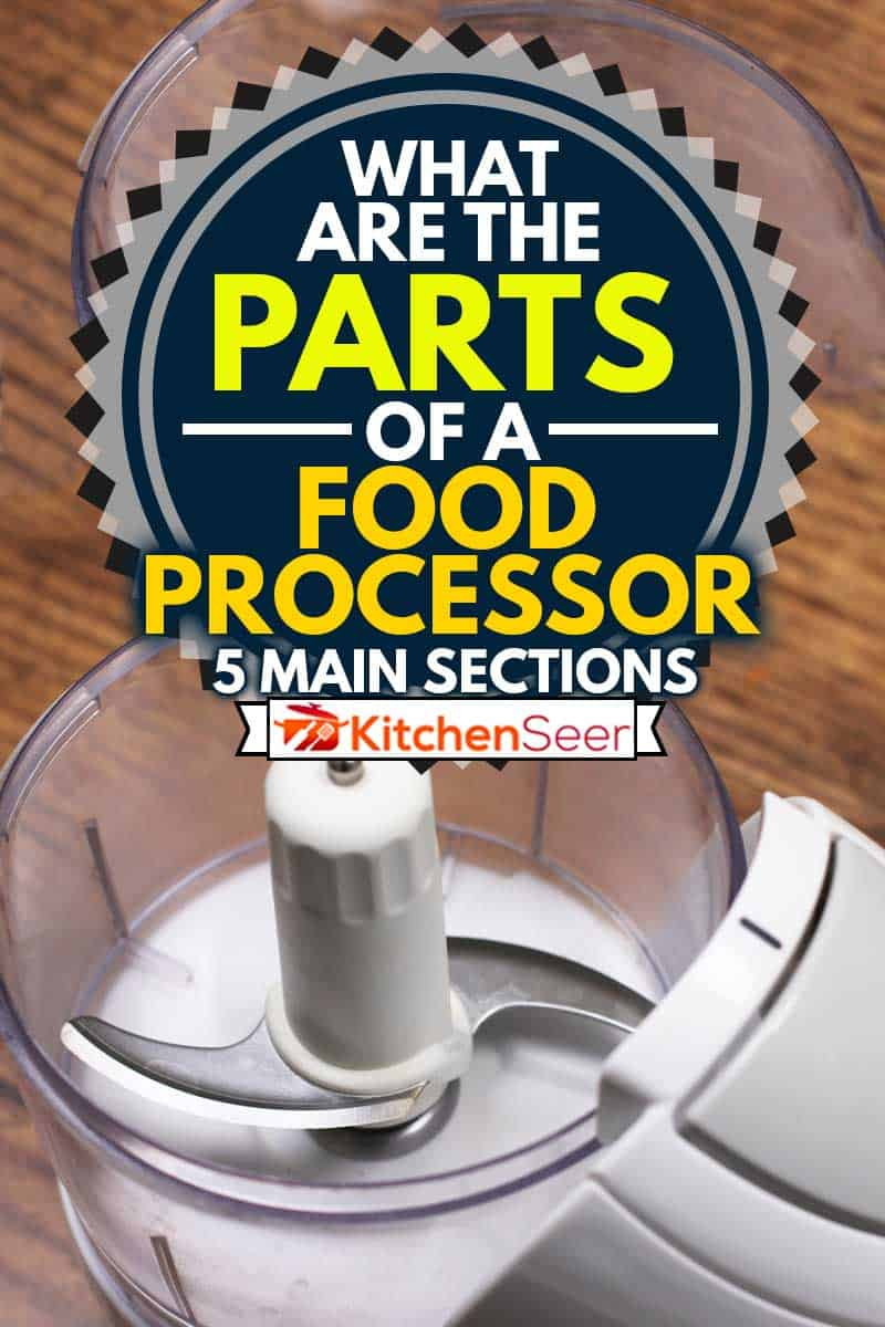 Food processor blender or coffee grinder blades on wooden table, What Are The Parts Of A Food Processor? [5 Main Sections]
