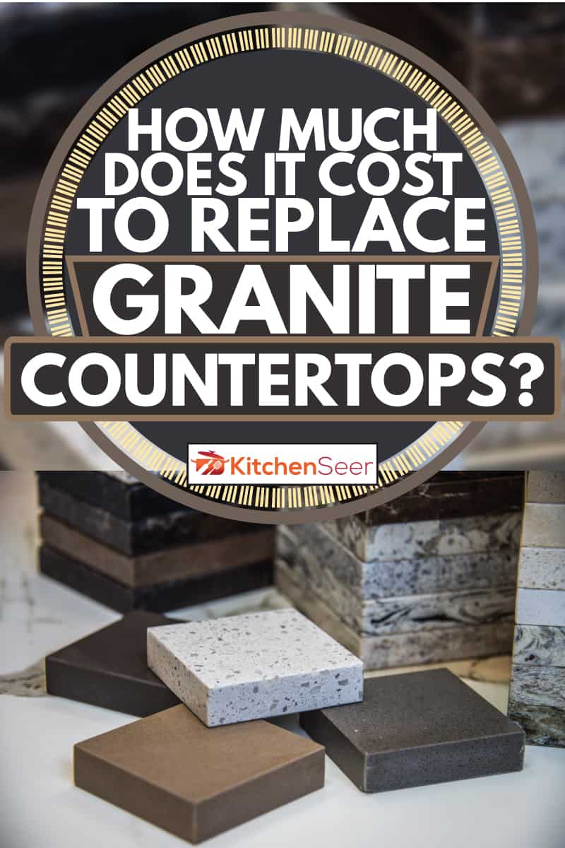 How Much Does It Cost To Replace Granite Countertops Kitchen Seer