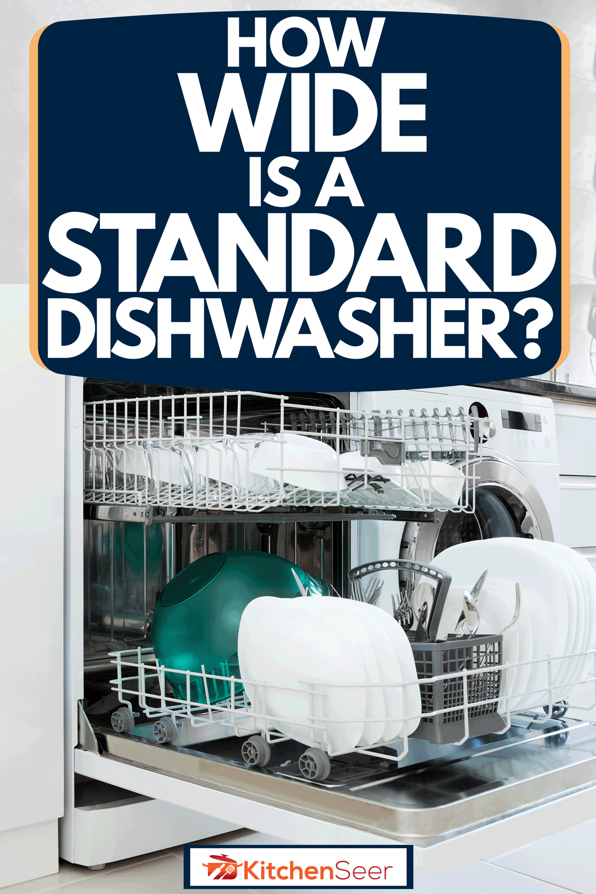 An opened dishwasher with dishes and other kitchen utensils inside it, How Wide Is A Standard Dishwasher?