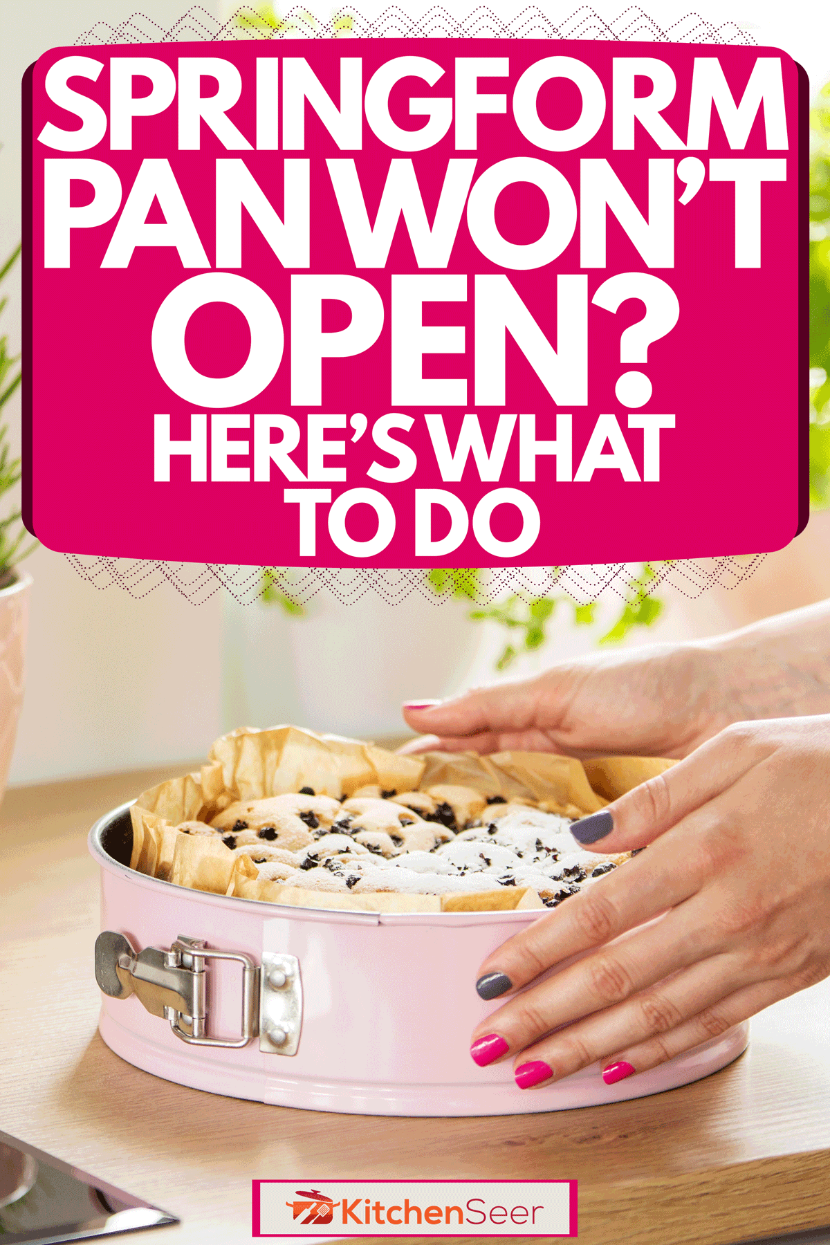 A woman opening a pink springform pan with freshly baked bread, Springform Pan Won't Open? Here's What To Do