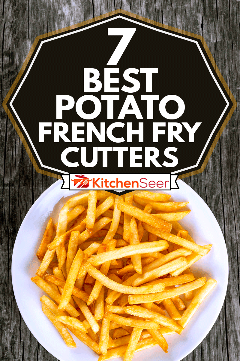 Tasty french fries on white plate, on wooden table background, blank space left, 7 Best Potato French Fry Cutters