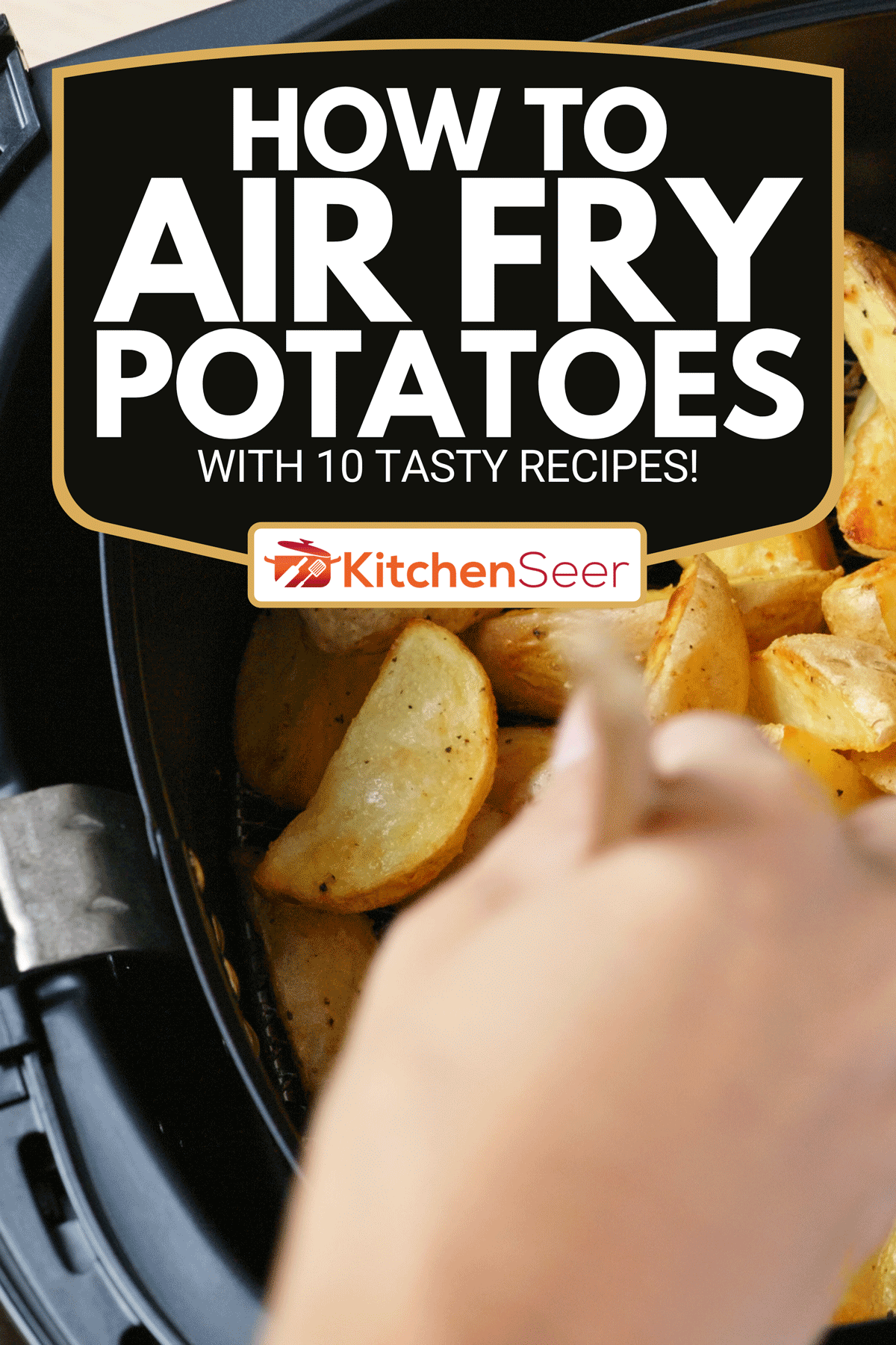 Homemade grilled potato inside an Air Fryer, How To Air Fry Potatoes - With 10 Tasty Recipes!