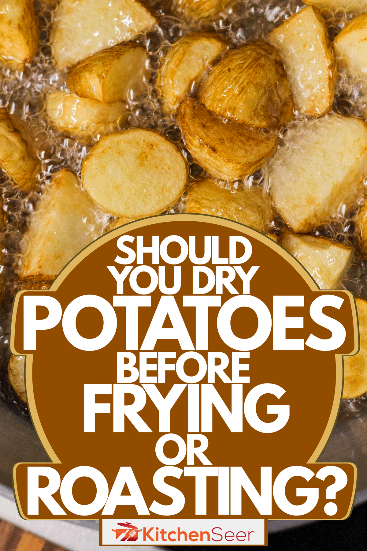 A sauce pan filled with deep fried sliced potatoes, Should You Dry Potatoes Before Frying Or Roasting?