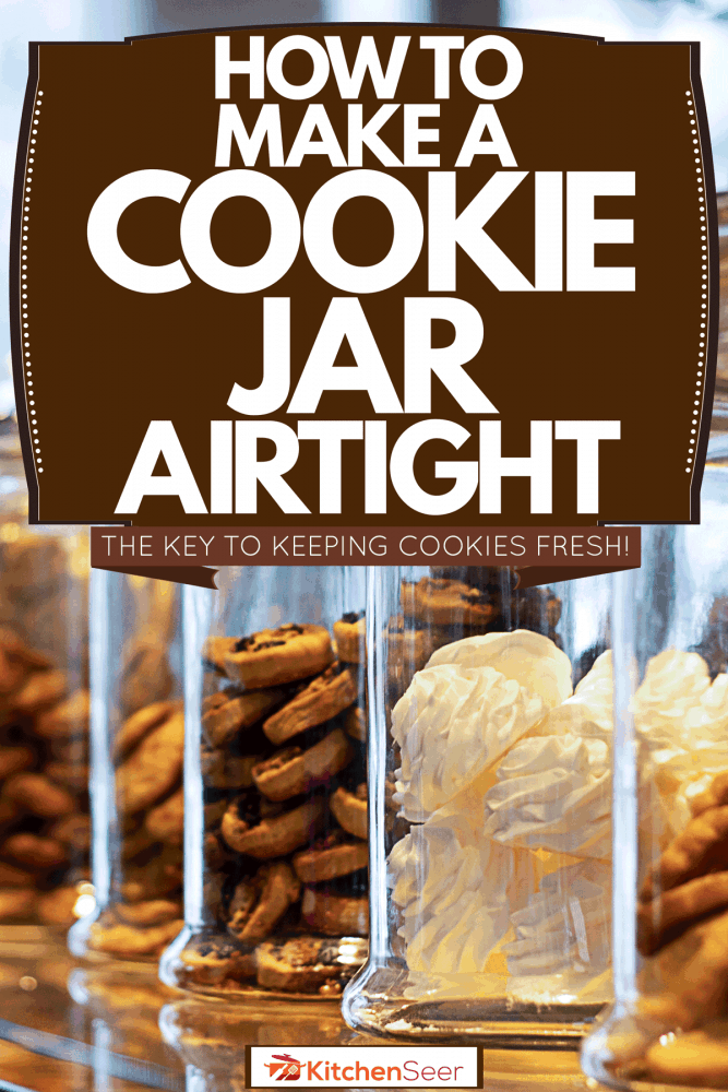 Huge cookie jars lined up at a bar table of a coffee shop, How To Make A Cookie Jar Airtight [The Key To Keeping Cookies Fresh!]