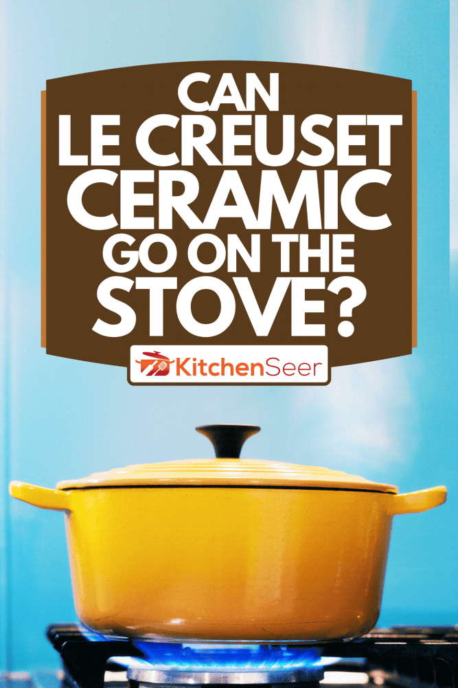 Yellow enamel casserole with its lid on, sits on a lit gas burner creating steam as it heats, Can Le Creuset Ceramic Go On The Stove?
