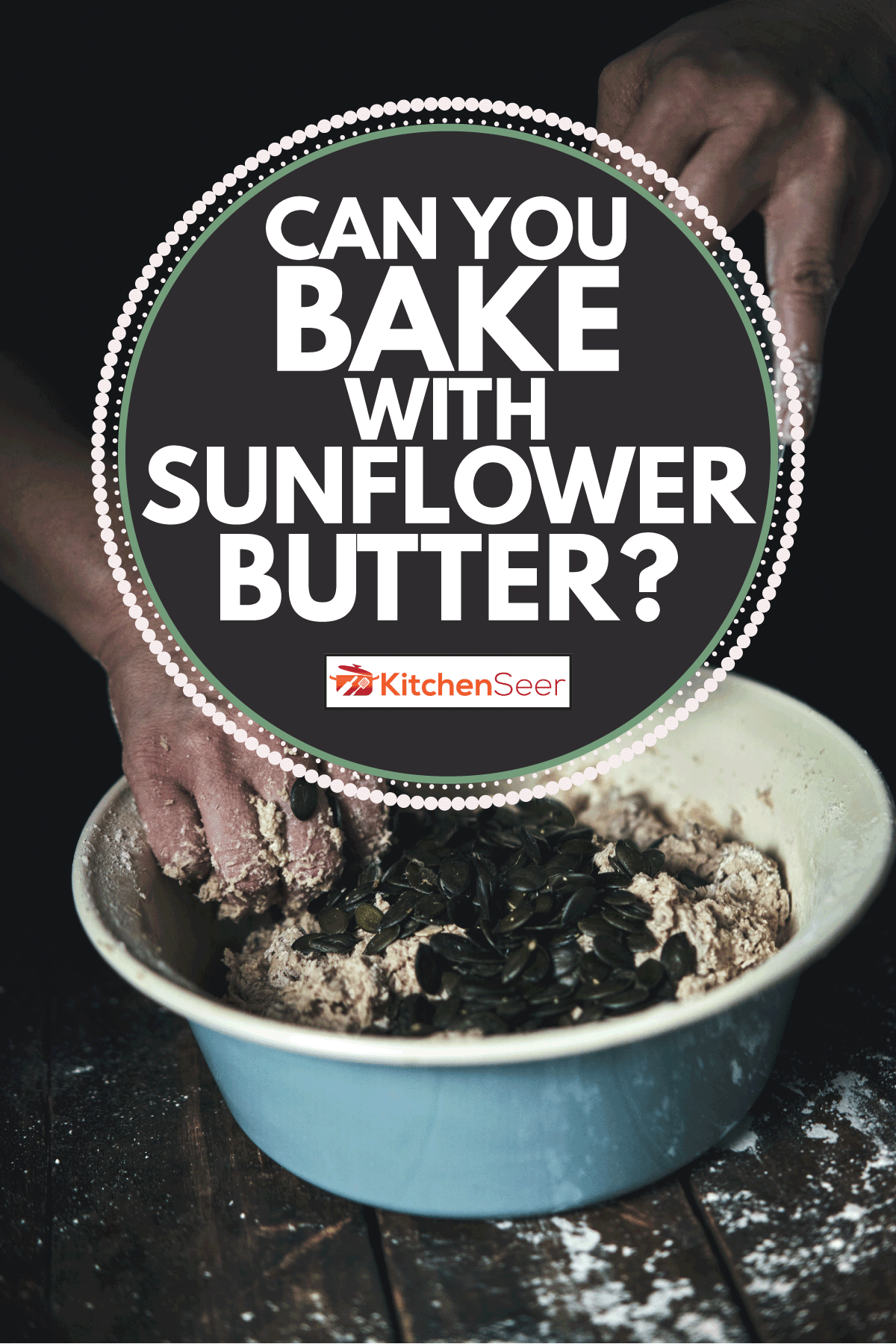 mixing in ingredients for baking. Can You Bake With Sunflower Butter