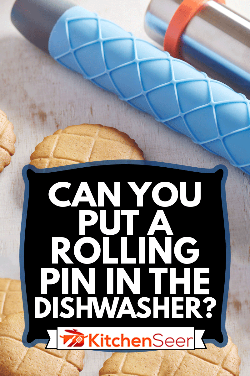 Cookies, embossing silicone rolling pin with checkered pattern and cookie cutters on a white wooden surface, Can You Put A Rolling Pin In The Dishwasher?