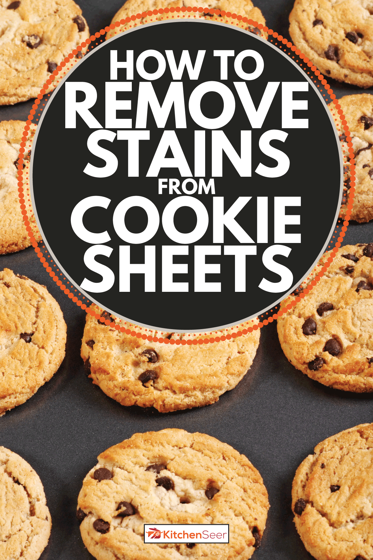 Chocolate chip cookies on baking sheet. How To Remove Stains From Cookie Sheets
