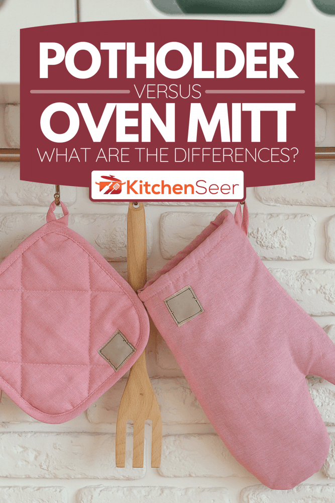 A kitchen glove, potholder, oven protection are hanging over white brick wall, Potholder Vs Oven Mitt - What Are The Differences?