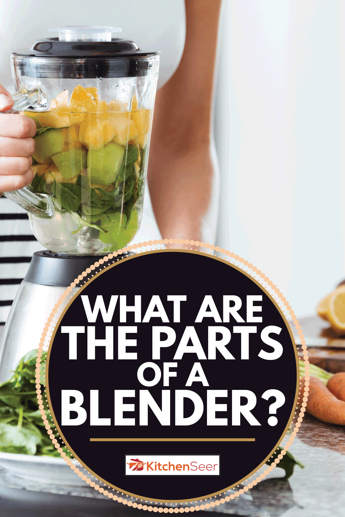 Vegetarian preparing vegan smoothie with rucola, citrus, cucumber in kitchen with carrots on countertop. What Are The Parts Of A Blender