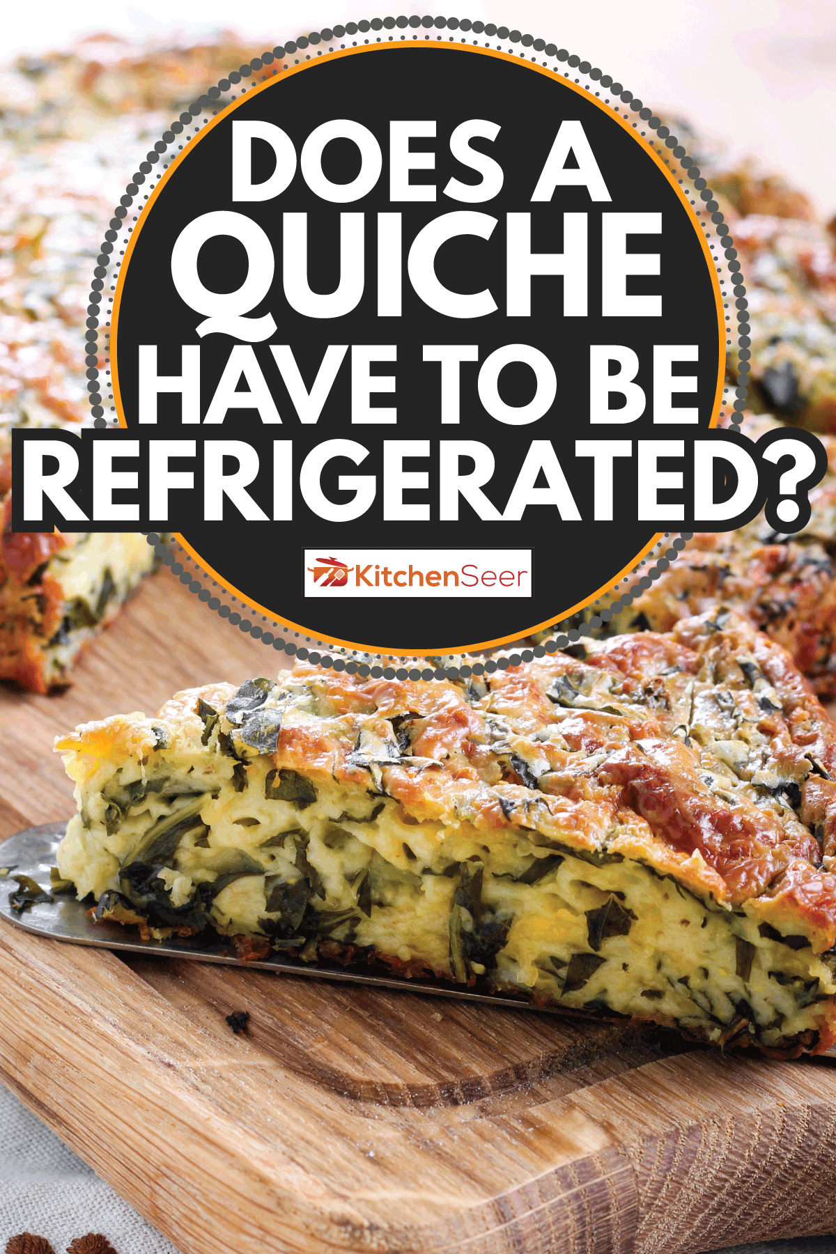 green quiche sliced and placed on a serving spoon, Does A Quiche Have To Be Refrigerated