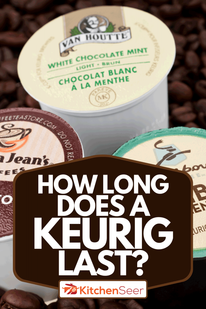 Variety of k-cups used for the Keurig single serve coffee maker, How Long Does A Keurig Last?
