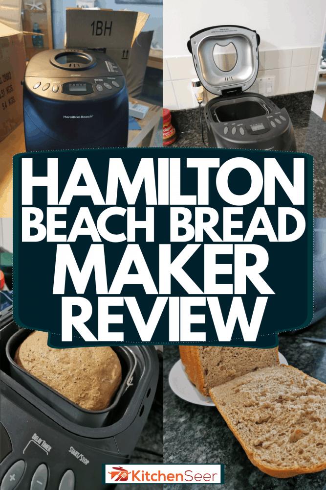 A collage photo of two Hamilton beach bread maker beach, Hamilton Beach Bread Maker Review