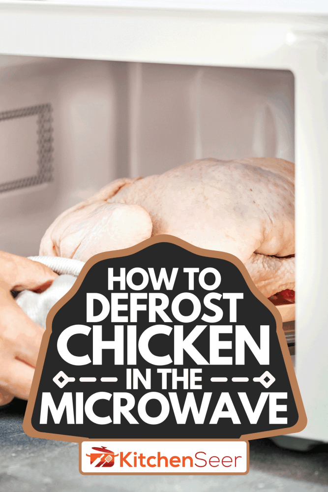 Defrosting a raw chicken on the microwave oven, How To Defrost Chicken In The Microwave