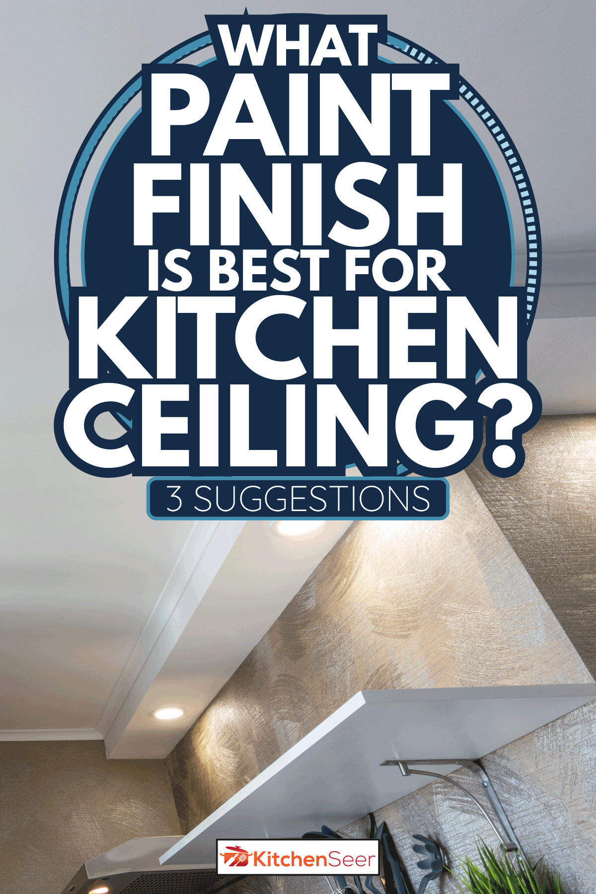 False ceiling in a small kitchen. What Paint Finish Is Best For Kitchen Ceiling [3 Suggestions]