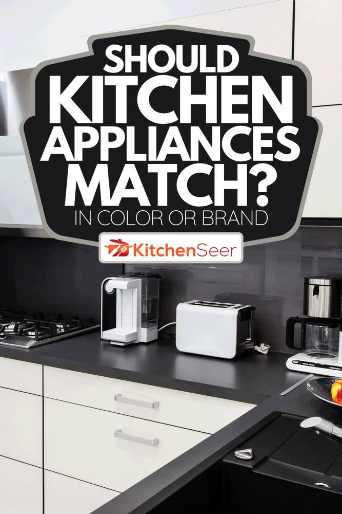A modern luxury kitchen with appliances, Should Kitchen Appliances Match?