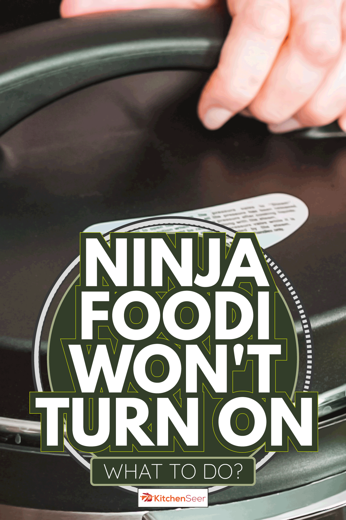 hand using pressure cooker, super close photo. Ninja Foodi Won't Turn On - What To Do