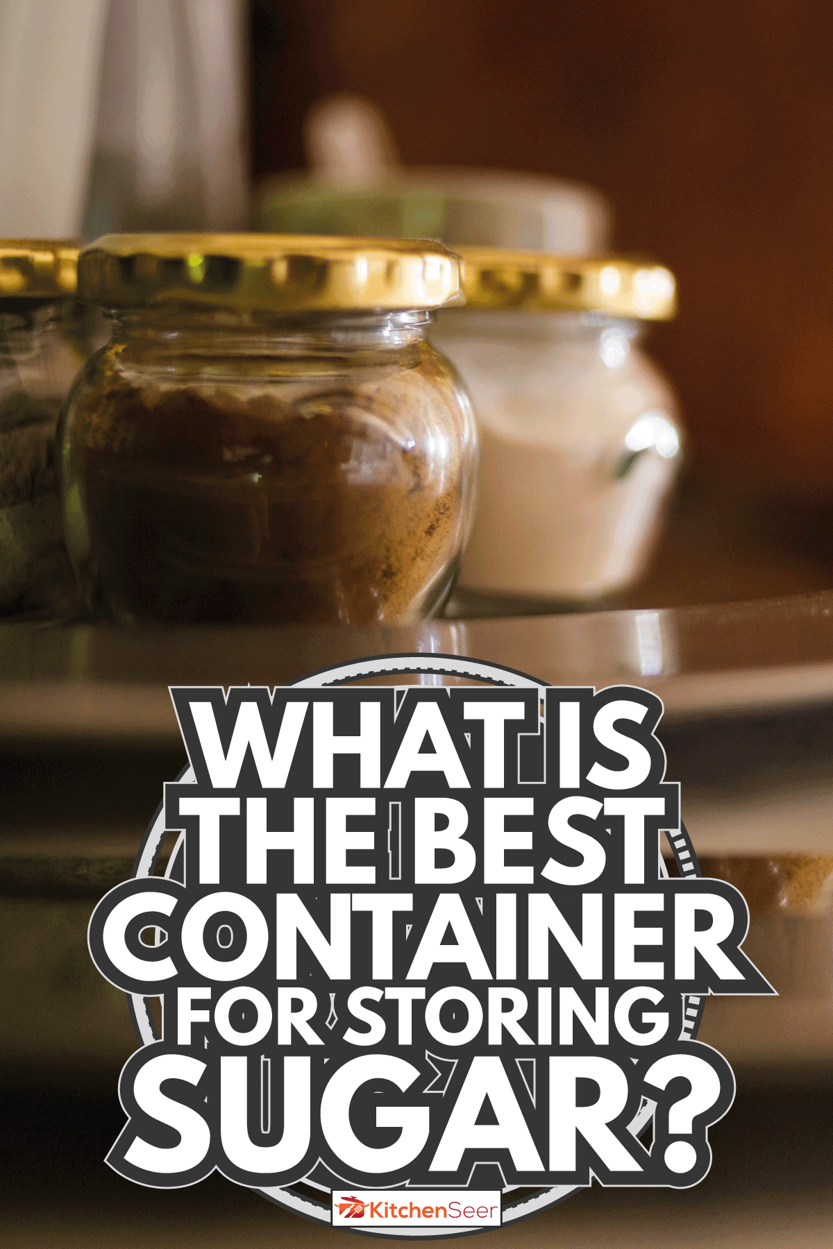 Instant coffee and Sugar jars. What Is The Best Container For Storing Sugar