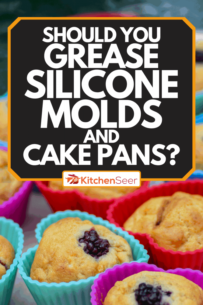A banana muffins in silicone molds, Should You Grease Silicone Molds And Cake Pans?